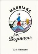 Cover-Bild zu Marriage for Beginners von Whichelow, Clive