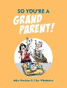 Cover-Bild zu So You're A Grandparent (eBook) von Haskins, Mike