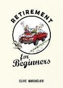 Cover-Bild zu Retirement for Beginners von Whichelow, Clive
