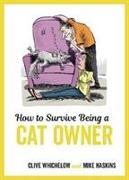 Cover-Bild zu How to Survive Being a Cat Owner von Haskins, Mike