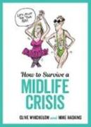 Cover-Bild zu How to Survive a Midlife Crisis von Haskins, Mike