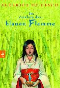 Cover-Bild zu Cesco, Federica de: Im Zeichen der blauen Flamme (eBook)