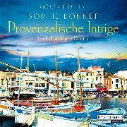Cover-Bild zu Provenzalische Intrige (Audio Download) von Bonnet, Sophie