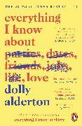 Cover-Bild zu Everything I Know About Love von Alderton, Dolly