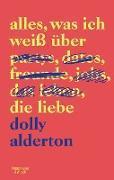 Cover-Bild zu Alles, was ich weiß über die Liebe (eBook) von Alderton, Dolly