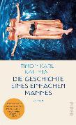 Cover-Bild zu Die Geschichte eines einfachen Mannes (eBook) von Kaleyta, Timon Karl