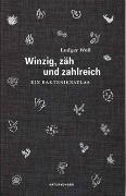 Cover-Bild zu Winzig, zäh und zahlreich von Weß, Ludger