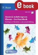 Cover-Bild zu Dynamik in heterogenen Klassen - Das Praxisbuch (eBook) von Kress, Karin