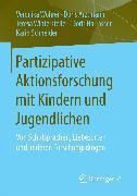 Cover-Bild zu Partizipative Aktionsforschung mit Kindern und Jugendlichen (eBook) von Schneider, Karin