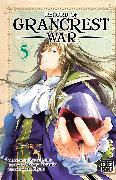 Cover-Bild zu Record of Grancrest War, Vol. 5 von Ryo Mizuno