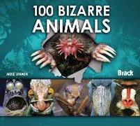 Cover-Bild zu 100 Bizarre Animals von Unwin, Mike