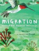 Cover-Bild zu Migration: Incredible Animal Journeys von Unwin, Mike
