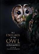 Cover-Bild zu The Enigma of the Owl: An Illustrated Natural History von Unwin, Mike