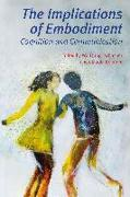 Cover-Bild zu The Implications of Embodiment: Cognition and Communication von Tschacher, Wolfgang (Hrsg.)