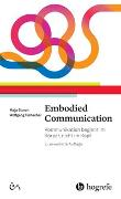 Cover-Bild zu Embodied Communication von Storch, Maja