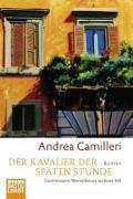 Cover-Bild zu Camilleri, Andrea: Der Kavalier der späten Stunde