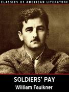 Cover-Bild zu Soldiers' Pay (eBook) von Faulkner, William