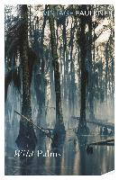 Cover-Bild zu Wild Palms (eBook) von Faulkner, William
