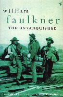 Cover-Bild zu The Unvanquished (eBook) von Faulkner, William