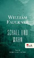 Cover-Bild zu Schall und Wahn (eBook) von Faulkner, William
