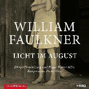 Cover-Bild zu Licht im August (Audio Download) von Faulkner, William