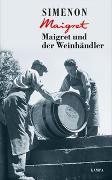 Cover-Bild zu Simenon, Georges: Maigret und der Weinhändler