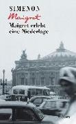 Cover-Bild zu Simenon, Georges: Maigret erlebt eine Niederlage