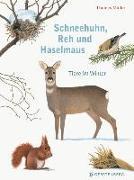 Cover-Bild zu Schneehuhn, Reh und Haselmaus von Müller, Thomas