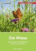 Cover-Bild zu Die Wiese. Kopiervorlagen und Materialien für die 1. und 2. Klasse von Schöndorf, Gerswid