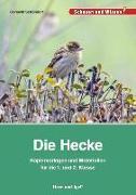 Cover-Bild zu Die Hecke. Kopiervorlagen und Materialien für die 1. und 2. Klasse von Schöndorf, Gerswid