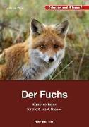 Cover-Bild zu Der Fuchs - Kopiervorlagen für die 2. bis 4. Klasse von Prinz, Johanna