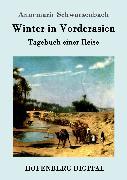 Cover-Bild zu Winter in Vorderasien (eBook) von Annemarie Schwarzenbach