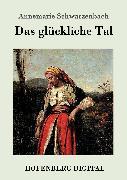 Cover-Bild zu Das glückliche Tal (eBook) von Annemarie Schwarzenbach