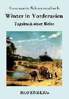 Cover-Bild zu Winter in Vorderasien von Annemarie Schwarzenbach