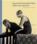Cover-Bild zu Bilder mit Legenden von Schwarzenbach, Alexis (Hrsg.)