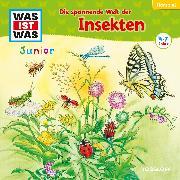 Cover-Bild zu WAS IST WAS Junior Hörspiel. Die spannende Welt der Insekten (Audio Download) von Wakonigg, Daniela