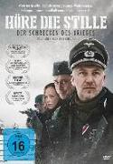 Cover-Bild zu Höre die Stille - Die Schrecken des Krieges von Ehrenberg, Ed (Reg.)