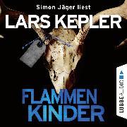 Cover-Bild zu Flammenkinder (Ungekürzt) (Audio Download) von Kepler, Lars
