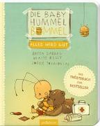 Cover-Bild zu Die Baby Hummel Bommel - Alles wird gut von Sabbag, Britta