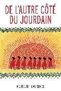 Cover-Bild zu De l'autre côté du Jourdain (eBook) von Laurence, Margaret