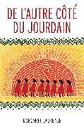 Cover-Bild zu de l'Autre Côté Du Jourdain von Laurence, Margaret