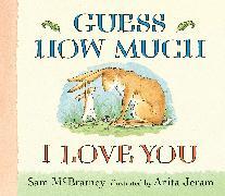 Cover-Bild zu Guess How Much I Love You Lap-Size Board Book von McBratney, Sam