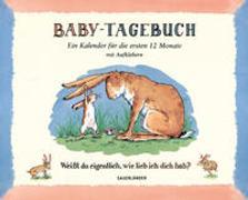 Cover-Bild zu Baby-Tagebuch. Weißt du eigentlich, wie lieb ich dich hab? von McBratney, Sam