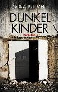 Cover-Bild zu Dunkelkinder von Luttmer, Nora