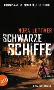 Cover-Bild zu Schwarze Schiffe von Luttmer, Nora