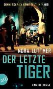Cover-Bild zu Der letzte Tiger von Luttmer, Nora
