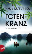 Cover-Bild zu Totenkranz (eBook) von Luttmer, Nora