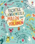 Cover-Bild zu Maclaine, James: Tschüss Langeweile: Malen und Zeichnen