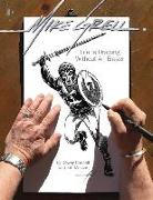 Cover-Bild zu Dewey Cassell: Mike Grell: Life Is Drawing Without An Eraser (Limited Edition)