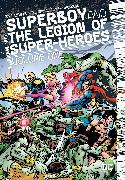 Cover-Bild zu Levitz, Paul: Superboy and the Legion of Super-Heroes Vol. 1
